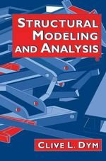 Structural Modeling and Analysis - Clive L. Dym