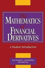 The Mathematics of Financial Derivatives : A Student Introduction - Paul Wilmott
