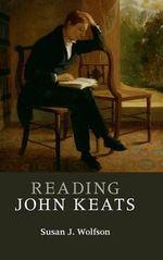 Reading John Keats : Cambridge Introductions to Literature (Hardcover) - Susan J. Wolfson