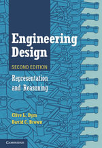 Engineering Design : Representation and Reasoning - Clive L. Dym