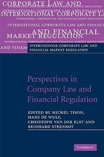 Perspectives in Company Law and Financial Regulation : Essays in Honour of Eddy Wymeersch