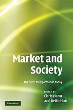Market and Society : The Great Transformation Today