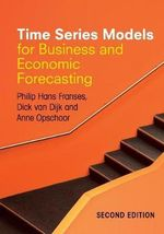 Time Series Models for Business and Economic Forecasting - Philip Hans Franses
