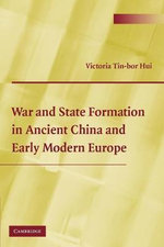 War and State Formation in Ancient China and Early Modern Europe - Victoria Tin-Bor Hui