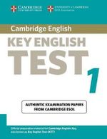Cambridge Key English Test 1 Student Book : Examination Papers from the University of Cambridge ESOL Examinations - Cambridge ESOL