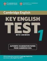 Cambridge Key English Test 1 Student's Book with Answers : Examination Papers from the University of Cambridge ESOL Examinations - Cambridge ESOL