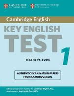 Cambridge Key English Test 1 Teacher's Book : Examination Papers from the University of Cambridge ESOL Examinations - Cambridge ESOL