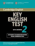Cambridge Key English Test 2 Student's Book with Answers : Examination Papers from the University of Cambridge ESOL Examinations - Cambridge ESOL