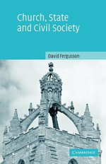 Church, State and Civil Society - David Fergusson