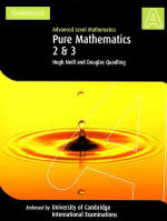 Pure Mathematics 2 and 3 (International) : Advanced Level Mathematics - Hugh Neill