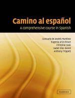 Camino Al Espanol : A Comprehensive Course in Spanish - Consuelo de Andres Martinez
