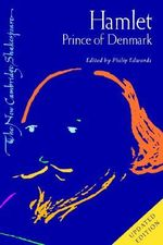 Hamlet, Prince of Denmark : New Cambridge Shakespeare - William Shakespeare