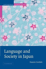 Language and Society in Japan - Nanette Gottlieb