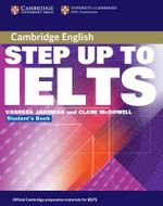 Step Up to IELTS without Answers : Cambridge Books for Cambridge Exams - Vanessa Jakeman