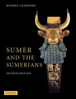 Sumer and the Sumerians - Harriet E W Crawford