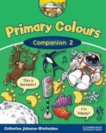Primary Colours 2 Companion - Catherine Johnson-Stefanidou