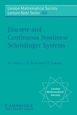 Discrete and Continuous Nonlinear Schrodinger Systems - Mark J. Ablowitz