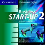 Business Start-Up 2 : Student's Book Audio CDs - Mark Ibbotson