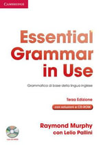 Essential Grammar in Use with Answers with CD-ROM Italian Edition : Grammatica Di Base Della Lingua Inglese - Raymond Murphy