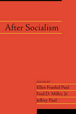 After Socialism : Volume 20, Part 1: v. 20 - Ellen Frankel Paul