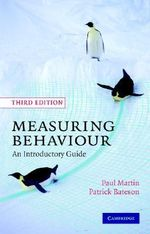 Measuring Behaviour : An Introductory Guide : 3rd edition, 2007  - Paul Martin