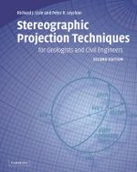 Stereographic Projection Techniques for Geologists and Civil Engineers - Richard J. Lisle