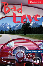 Bad Love : Level 1 - Sue Leather