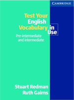 Test Your English Vocabulary in Use : Pre-Intermediate and Intermediate - Stuart Redman
