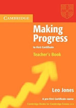 Making Progress to First Certificate Teacher's Book - Leo Jones