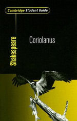 Cambridge Student Guide to Coriolanus - Rex Gibson