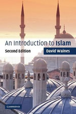 An Introduction to Islam : 2nd Edition - David Waines