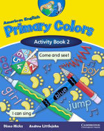 American English Primary Colors 2 Activity Book : American English Primary Colors Activity Books - Diana Hicks