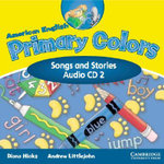 American English Primary Colors 2 Songs and Stories CD - Diana Hicks