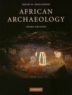 African Archaeology : 3rd Edition - David W. Phillipson