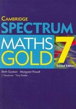Spectrum Maths Gold 7 Second Edition - Beth Godwin
