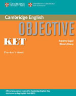 Objective KET Teacher's Book - Annette Capel