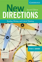 New Directions : Reading, Writing, and Critical Thinking - Peter S. Gardner