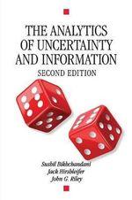 The Analytics of Uncertainty and Information : Cambridge Surveys of Economic Literature - Sushil Bikchandani