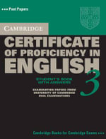 Cambridge Certificate of Proficiency in English 3 Self Study Pack with Answers : Examination Papers from University of Cambridge ESOL Examinations - Cambridge ESOL