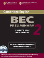 Cambridge BEC Preliminary 2 Self Study Pack: Level 2 : Examination Papers from University of Cambridge ESOL Examinations - Cambridge ESOL