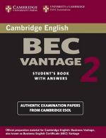 Cambridge BEC Vantage 2 Student's Book with Answers : Examination Papers from University of Cambridge ESOL Examinations - Cambridge ESOL