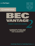Cambridge BEC Vantage 2 Self Study Pack: Level 2 : Examination Papers from University of Cambridge ESOL Examinations - Cambridge ESOL