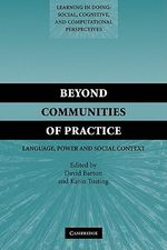 Beyond Communities of Practice : Language Power and Social Context