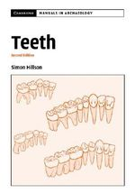 Teeth : Cambridge Manuals in Archaeology (Paperback) - Simon Hillson