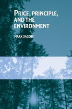 Price, Principle, and the Environment - Mark Sagoff