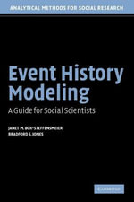 Event History Modeling : A Guide for Social Scientists - Janet M. Box-Steffensmeier