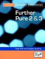 Further Pure 2 and 3 for OCR - D.A. Quadling