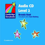 Cambridge Storybooks Audio CD 2 : Cambridge Storybooks - Brenda Kent