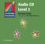 Cambridge Storybooks Audio CD 3 :  Level 3 - Brenda Kent