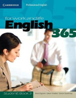 English365 for Work and Life  : Cambridge Professional English : Student's Book 3 - Bob Dignen